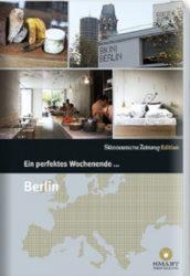 Ein perfektes Wochenende Berlin